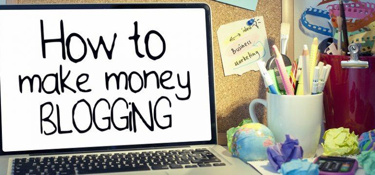 how_to_make_money_blogging