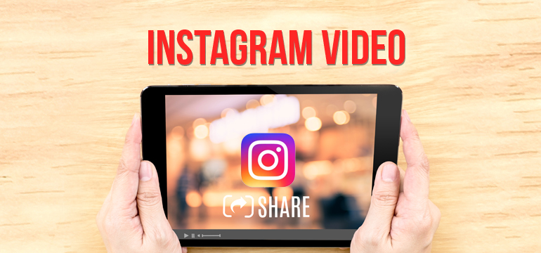 How to Create a Mind-Blowing Instagram Video Strategy