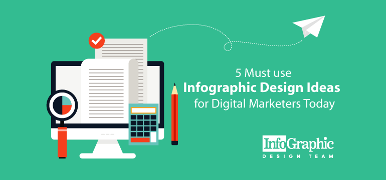 5-must-use-infographic-design-ideas-for-digital-marketers-today