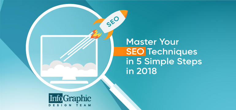 master-your-seo-techniques-in-5-simple-steps-in-2018
