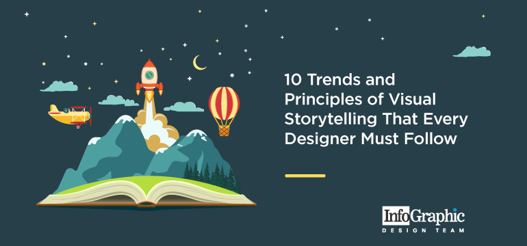10-trends-and-principles-of-visual-storytelling-that-every-designer-must-follow