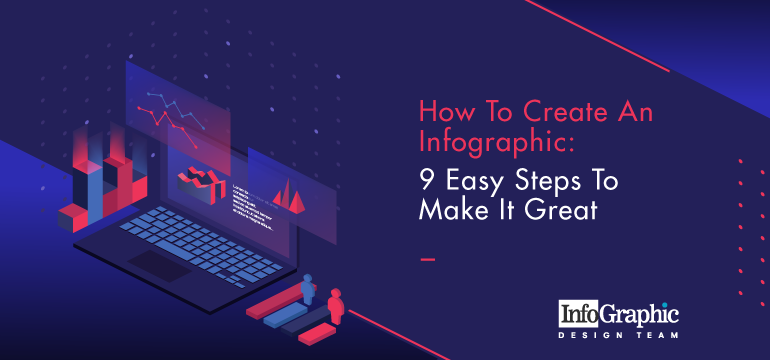 how-to-create-an-infographic-9-easy-steps-to-make-it-great
