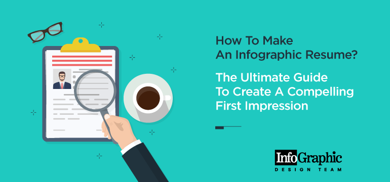 how-to-make-an-infographic-resume-the-ultimate-guide-to-create-a-compelling-first-impression